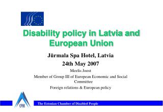 Disability policy in Latvia and European Union