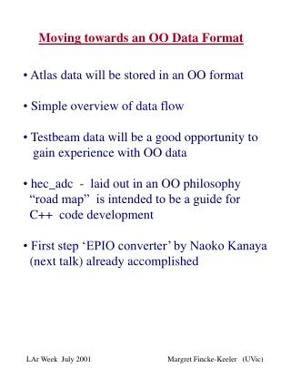 Moving towards an OO Data Format