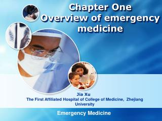 Chapter One  Overview of emergency medicine