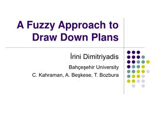 A Fuzzy Approach to Draw Down Plans