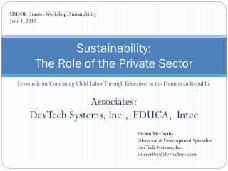 Sustainability:  The Role of the Private Sector