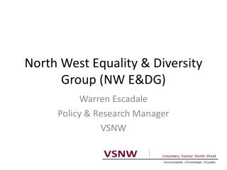 North West Equality & Diversity Group (NW E&DG)