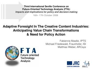 Adaptive Foresight In The Creative Content Industries: Anticipating Value Chain Transformations