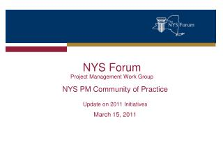 NYS Forum  Project Management Work Group