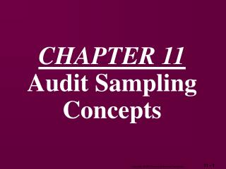 CHAPTER 11 Audit Sampling Concepts