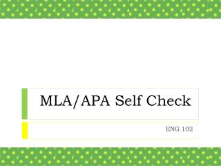 MLA/APA Self Check