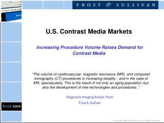 U.S. Contrast Media Markets Increasing Procedure Volume Raises Demand for Contrast Media