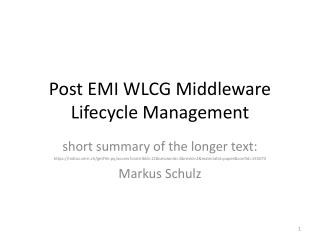 Post EMI WLCG Middleware Lifecycle Management