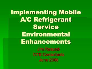 Implementing Mobile A