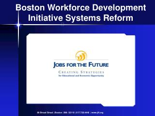 Boston Workforce Development Initiative Systems Reform