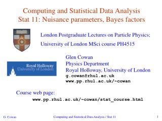 Computing and Statistical Data Analysis Stat 11: Nuisance parameters, Bayes factors