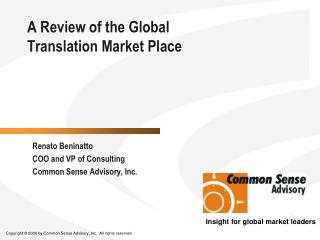 A Review of the Global  Translation Market Place