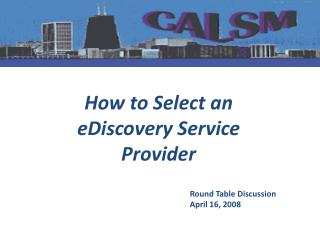 How to Select an eDiscovery Service Provider