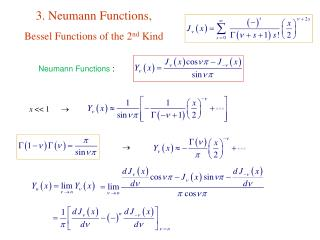 3. Neumann Functions,    Bessel Functions of the 2 nd  Kind