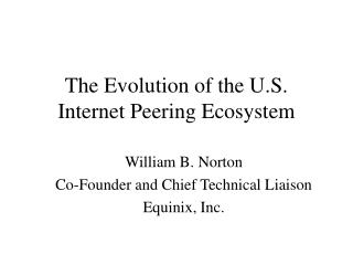 The Evolution of the U.S. Internet Peering Ecosystem