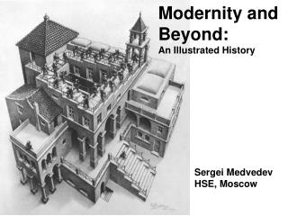 Modernity and  Beyond: An Illustrated History