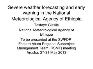 Severe weather forecasting and early warning in the National Meteorological Agency of Ethiopia