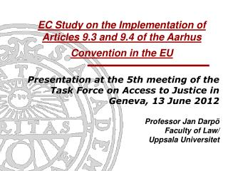 EC Study on the Implementation of Articles 9.3 and 9.4 of the Aarhus Convention in the EU