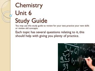 Chemistry Unit 6  Study Guide