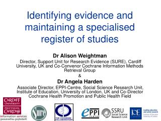 Identifying evidence and maintaining a specialised register of studies