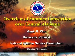 Overview of Summer Convection over Central Alabama