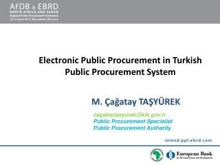 Electronic Public Procurement in Turkish Public Procurement System