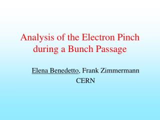Analysis of the Electron Pinch during a Bunch Passage