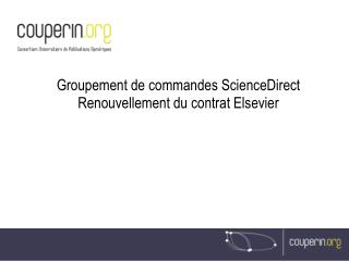 Groupement de commandes ScienceDirect Renouvellement du contrat Elsevier