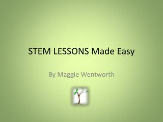 STEM LESSONS Made Easy