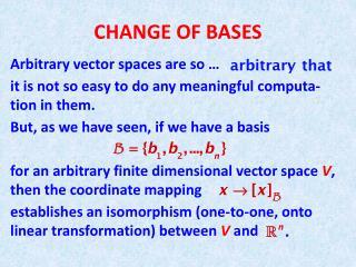 CHANGE OF BASES