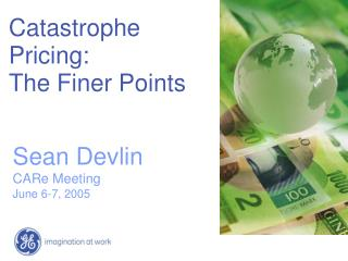 Catastrophe Pricing: The Finer Points