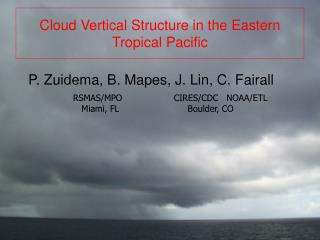 Cloud Vertical Structure in the Eastern Tropical Pacific