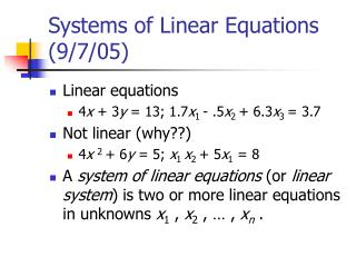 Systems of Linear Equations (9/7/05)