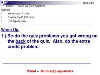SWBAT… solve two-step equations