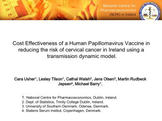 Cost Effectiveness of a Human Papillomavirus Vaccine in  reducing the risk of cervical cancer in Ireland using a  transm