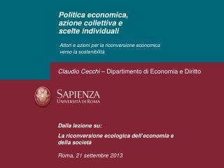 Politica economica, azione collettiva e  scelte individuali