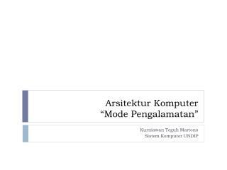 "Arsitektur Komputer ""Mode  Pengalamatan """