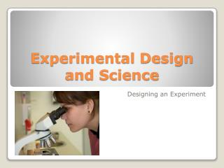 Experimental Design and Science