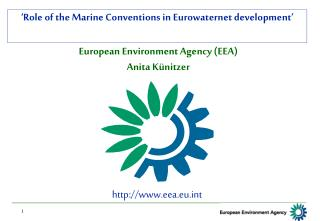 European Environment Agency (EEA) Anita Künitzer