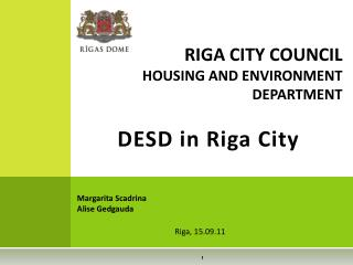 DESD  in Riga  City