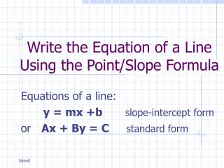 Write the Equation of a Line Using the Point/Slope Formula