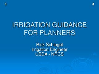 IRRIGATION GUIDANCE FOR PLANNERS