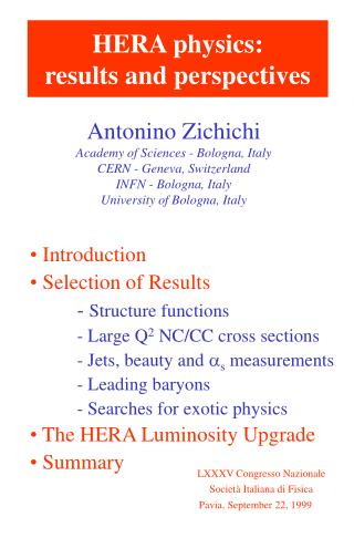Antonino Zichichi Academy of Sciences - Bologna, Italy CERN - Geneva, Switzerland