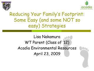 Reducing Your Family's Footprint:  Some Easy (and some NOT so easy) Strategies