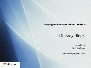 Getting Started w/Apache OFBiz ?