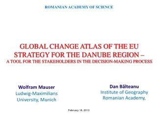 Dan B ?lteanu Institute of Geography Romanian Academy,