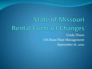 State of Missouri Rental Contract Changes
