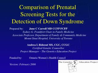 Comparison of Prenatal Screening Tests for the Detection of Down Syndrome
