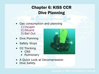 Chapter 6: KISS CCR  Dive Planning
