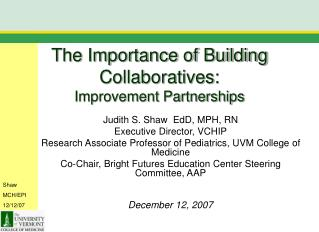 The Importance of Building Collaboratives: Improvement Partnerships